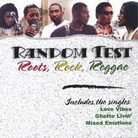Roots Rock Reggae Dub by Random Test Reggae Band, by Random Test Reggae Band on OurStage