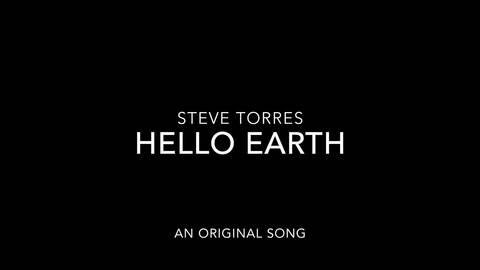 Hello Earth, by Steve Torres on OurStage