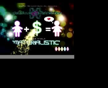 Materialistic-The Mall Song (Get The Point Video Mix), by Delicious Distraction on OurStage