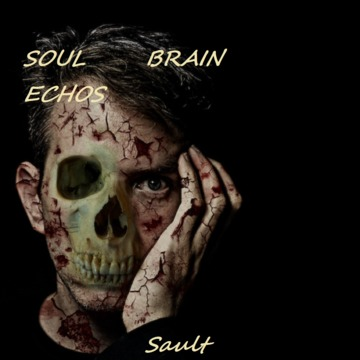 sOuL BRaiN eChoS, by SAULT on OurStage