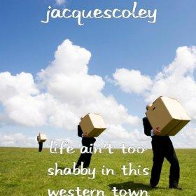 Life Ain't Too Shabby In This Western Town, by Jacquescoley on OurStage