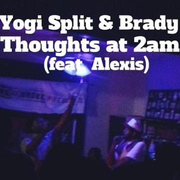 Thoughts at 2am, by Brady & Yogi Split  on OurStage