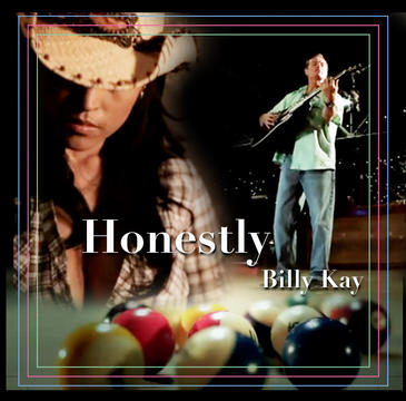 Honestly, by Billy Kay on OurStage