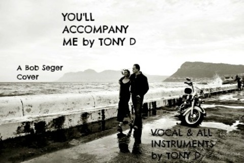(The Video) You'll Accompany Me by TONY D, by TONY D  on OurStage