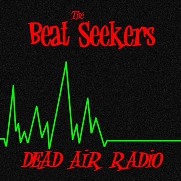 Dead Air Radio, by The Beat Seekers on OurStage