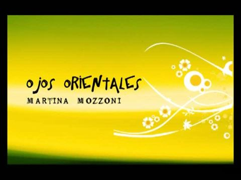 Ojos Orientales, by Martina Mozzoni on OurStage