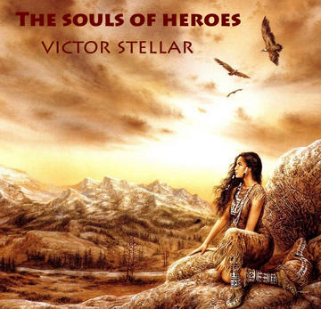 The Souls of Heroes, by Victor Stellar on OurStage