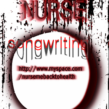 Songwriting, by Nurse on OurStage