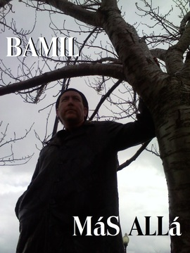 Mas Alla, by Bamil on OurStage