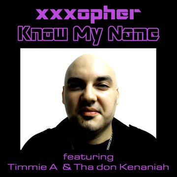 Know My Name (teaser), by xxxopher on OurStage