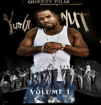 STREET TALK, by YUNG NUT on OurStage