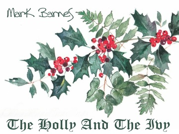 The Holly and The Ivy, by Mark Barnes on OurStage