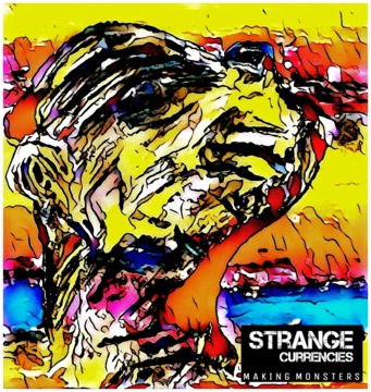 Carnival Of Fools, by Strange Currencies on OurStage