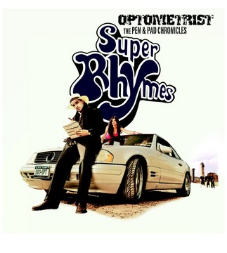 Super Rhymes, by OPTOMETRIST on OurStage