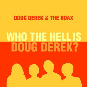 Bobby's Gotta Get Back To Boston (1981 Version), by Doug Derek And The Hoax on OurStage