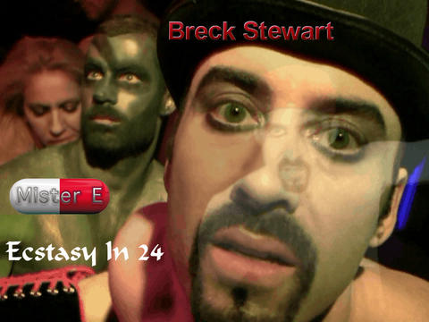 Mister E - Ecstasy In 24, by Breck Stewart on OurStage