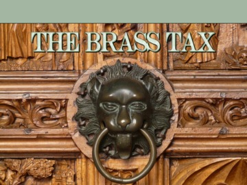 The Brass Tax, by BEATZ BY B-DON on OurStage