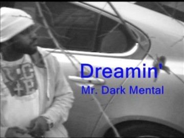 Dreaming , by MR. DARK MENTAL on OurStage