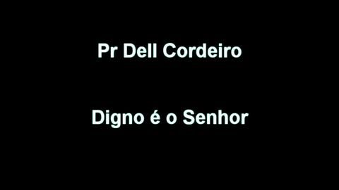 Digno é o Senhor - VIDEOCLIPE/MAKING OF, by Dell Cordeiro on OurStage