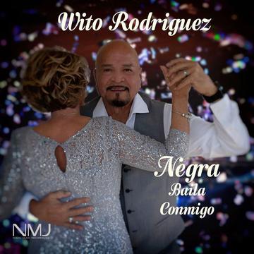 Negra Baila Conmigo, by Wito Rodriguez on OurStage