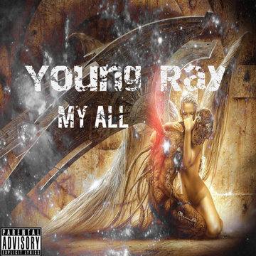 My All, by Young Ray on OurStage
