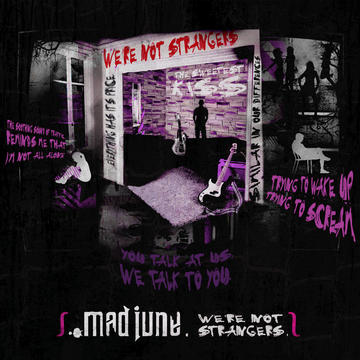The Stranger Ones, by Mad June on OurStage
