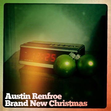 Brand New Christmas, by Austin Renfroe on OurStage