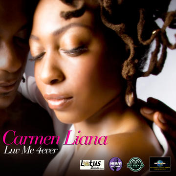 Luv Me 4 Ever, by Carmen Liana on OurStage