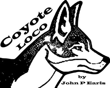 Coyote Loco, by John P Earls on OurStage