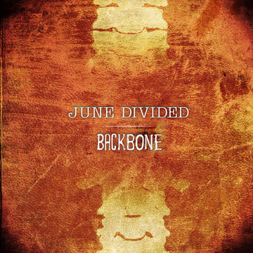 Backbone, by June Divided on OurStage