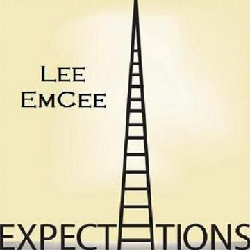 Expectations, by Lee EmCee on OurStage