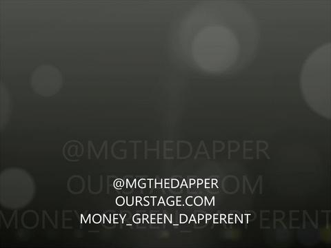 @mgthedapper freestyle, by MONEY_GREEN_DAPPERENT on OurStage