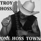Workin Mans Dollar, by Troy Hoss on OurStage