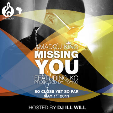 Missing You, by Amadou King Ft K.C. on OurStage