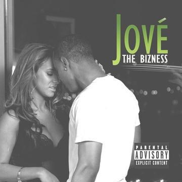 Jové - The Bizness, by Jové on OurStage