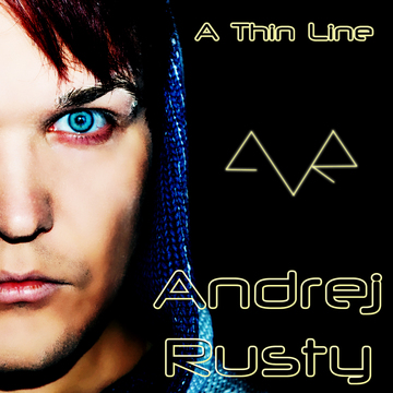 A Thin Line, by Andrej Rusty on OurStage