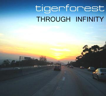Through Infinity, by Tigerforest on OurStage