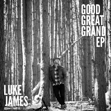 Good, Great, Grand, by Luke James on OurStage