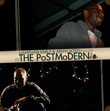 The Postmodern, by Jonathan Emile & Aphyliated on OurStage