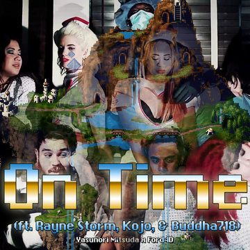 On Time , by Rayne Storm, Kojo & Buddha718 on OurStage