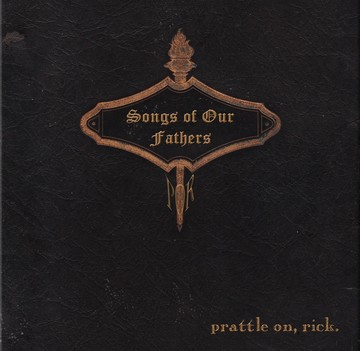 Song of Our Fathers, by prattle on, rick. on OurStage