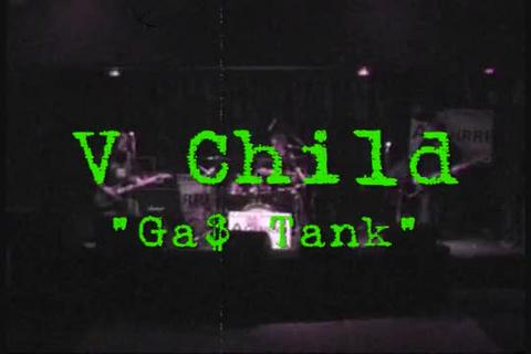 Ga$ Tank, by V Child  on OurStage