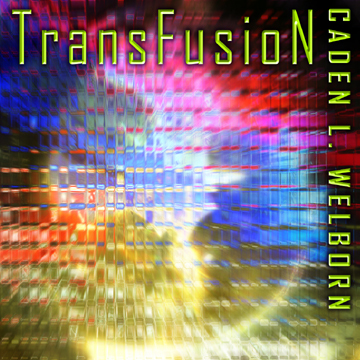Transfusion, by Caden Welborn on OurStage
