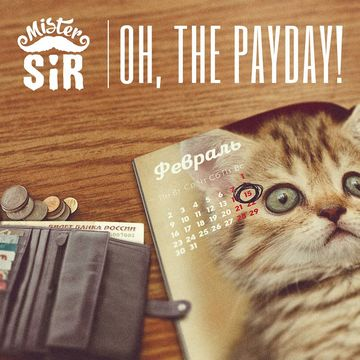 Oh, The Payday! (Midnight), by Mister Sir on OurStage
