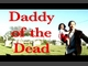 Zombie Documentary: DADDY of the DEAD, by LeavinGuilty on OurStage