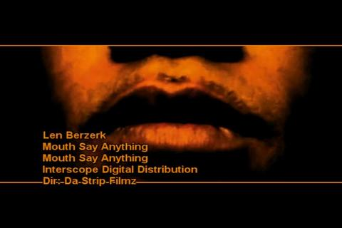 Mouth Say Anything, by Len Berzerk on OurStage