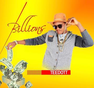 Billions, by Teedott on OurStage
