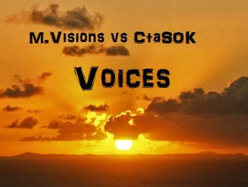 M. Visions vs CtaSOK - Voices, by M. Visions And CtaSOK on OurStage