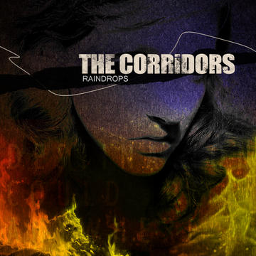 Raindrops, by The Corridors on OurStage