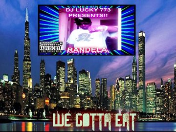 NOWDAYS-(WE GOTTA EAT), by randgame on OurStage